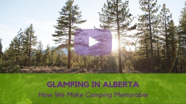 Glamping in Alberta